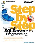 Microsoft SQL Server 2000 Programming Step by Step with CDROM (Step by Step)
