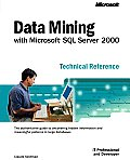 Data Mining with Microsoft SQL Server 2000 Technical Reference (IT Professional)