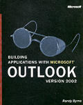 Building Applications with Microsoft Outlook Version 2002 with CDROM (Pro-Developer) Cover