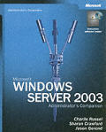 Microsoft Windows Server 2003 Administrator's Companion with CDROM (IT-Administrator's Companion)