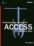 Microsoft Access Version 2002 Core Reference