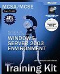 MCSA MCSE Exam 70 290 Managing & Maintaining A Microsoft Windows 2003 Server Environment Self Paced Training Kit