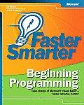 Faster Smarter Beginning Programming