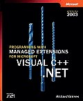 Programming with Managed Extensions for Microsoft Visual C++.Net (Pro-Developer)