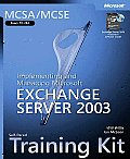 MCSA MCSE Self Paced Training Kit Exam 70 284 Implementing & Managing Microsoft Exchange Server 2003