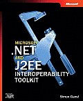 Microsoft .Net and J2ee Interoperability Toolkit (Pro-Developer) Cover