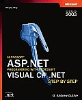 Microsoft ASP.Net Programming with Microsoft Visual C# .Net Version 2003 Step by Step (Pro-Step by Step Developer)