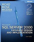 Mcse Training SQL Server 2000 Design 2ND Edition Cover