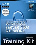 MCSE Self Paced Training Kit Exam 70 298 Designing Security for a Microsoft Windows Server 2003 Network