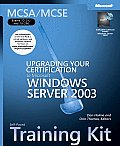 McSa MCSE Self Paced Training Kit Exams 70 292 & 70 296 Upgrading Your Certification to Microsoft Windows Server 2003