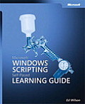 Microsoft Windows Scripting Self Paced Learning Guide