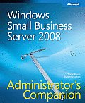 Windows(r) Small Business Server 2008 Administrator S Companion