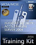 MCSA MCSE Self Paced Training Kit Exam 70 350 Implementing Microsoft Internet Security & Acceleration Server 2004