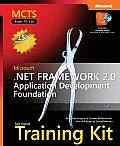 MCTS Self-Paced Training Kit (Exam 70-536): Microsoft .NET Framework 2.0--Application Development Foundation with CDROM (Pro-Developer)