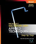 Microsoft SQL Server (TM) 2005: Applied Techniquies Step by Step (Pro-Step by Step Developer)