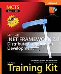 Microsoft .Net Framework 2.0 Distributed Application Development: MCTS Self-Paced Training Kit (Exam 70-529) with CDROM (Pro-Certification)