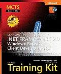 Microsoft .NET Framework 2.0 Windows Based Client Development MCTS Self Paced Training Kit Exam 70 526