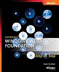 Microsoft Windows Workflow Foundation Step by Step with CDROM (Microsoft Windows Step by Step)