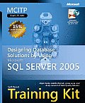 McItp Self-Paced Training Kit (Exam 70-441): Designing Database Solutions by Using Microsoft SQL Server(tm) 2005 Cover