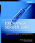 Microsoft Exchange Server 2007 Administrators Companion