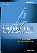 Microsoft SharePoint Products & Technologies Administrators Pocket Consultant