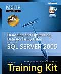 MCITP Self Paced Training Kit Exam 70 442 Designing & Optimizing Data Access by Using Microsoft SQL Server 2005