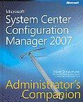 Microsoft System Center Configuration Manager 2007 Administrators Companion