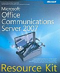Microsoft Office communications server 2007 resource kit. (CD-ROM included)