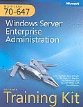 McItp Self-Paced Training Kit (Exam 70-647): Windows Server(r) Enterprise Administration