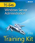 Mcitp Self-paced Training Kit (Exam 70-646): Windows Server Administration (08 Edition)