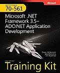MCTS Self-Paced Training Kit (Exam 70-561): Microsoft .Net Framework 3.5 ADO.NET Application Development