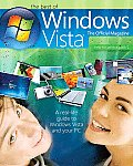 The Best of Windows Vista(r): The Official Magazine: A Real-Life Guide to Windows Vista and Your PC