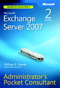 Microsoft Exchange Server 2007 Administrator's Pocket Consultant