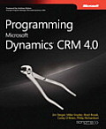 Programming Microsoft Dynamics(r) Crm 4.0