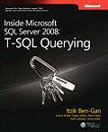 Inside Microsoft SQL Server 2008: T-SQL Querying