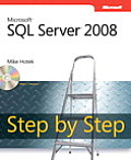 Microsoft SQL Server 2008 Step by Step with CDROM (Step by Step)