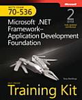 McTs Self-Paced Training Kit (Exam 70-536): Microsoft(r) .Net Framework Application Development Foundation, Second Edition
