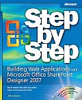 Building Web Applications with Microsoft(r) Office Sharepoint(r) Designer 2007 Step by Step
