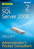 Microsoft SQL Server 2008 Administrator's Pocket Consultant