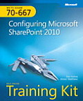 MCTS self-paced training kit (exam 70-667); configuring Microsoft SharePoint 2010. (CD-ROM included)