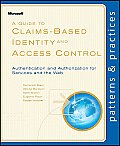 A Guide to Claims-Based Identity and Access Control