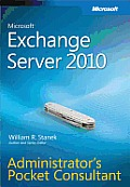 Microsoft® Exchange Server 2010 Administrator's Pocket Consultant