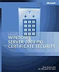Microsoft® Windows Server™ 2003 PKI and Certificate Security