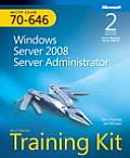 MCITP Self-Paced Training Kit (Exam 70-646): Windows Server 2008 Server Administrator [With CDROM]