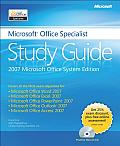 Microsoft Office Specialist Study Guide 2007 Microsoft Office System Edition