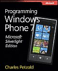 Microsoft Silverlight Edition: Programming Windows Phone 7
