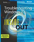 Troubleshooting Windows® 7 Inside Out: The ultimate, in-depth troubleshooting reference