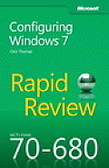 MCTS 70 680 Rapid Review Configuring Windows 7