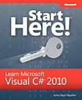 Start here!; learn Microsoft Visual C# 2010