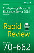 McTs 70-662 Rapid Review: Configuring Microsoft Exchange Server 2010 Cover